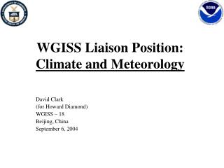 WGISS Liaison Position: Climate and Meteorology