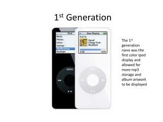 1 st  Generation