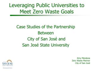 Leveraging Public Universities to Meet Zero Waste Goals