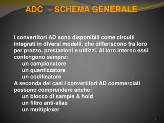 ADC  � SCHEMA GENERALE