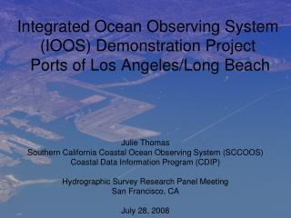 Integrated Ocean Observing System (IOOS) Demonstration Project  Ports of Los Angeles/Long Beach