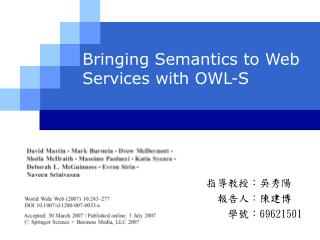 Bringing Semantics to Web Services with OWL-S