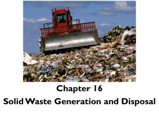 Chapter 16 Solid Waste Generation and Disposal