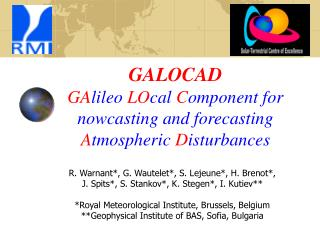 GALOCAD  GA lileo  LO cal  C omponent for nowcasting and forecasting  A tmospheric  D isturbances