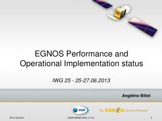 EGNOS Performance and Operational Implementation status