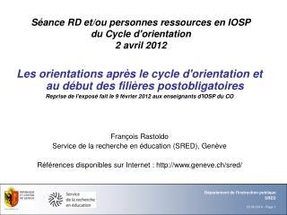 Séance RD et/ou personnes ressources en IOSP du Cycle d'orientation  2 avril 2012