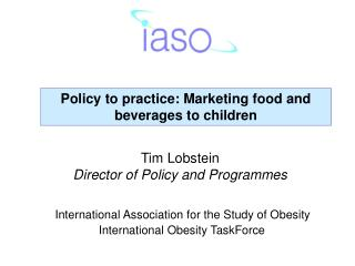 Policy to practice: Marketing food and beverages to children