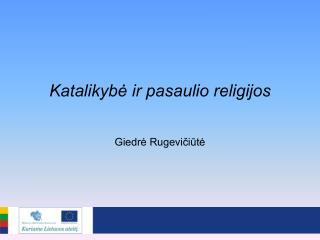 Katalikybė ir pasaulio religijos