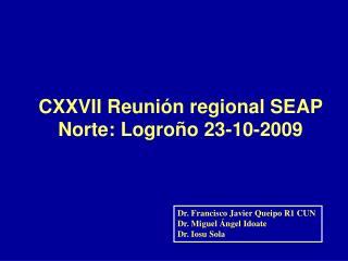 CXXVII Reunión regional SEAP Norte: Logroño 23-10-2009