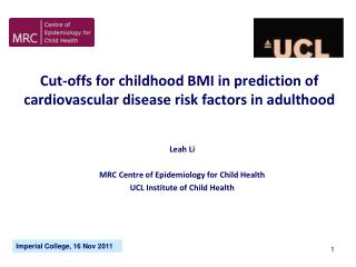 Cut-offs for childhood BMI in prediction of cardiovascular disease risk factors in adulthood