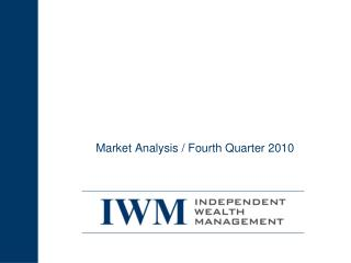 Market Analysis / Fourth Quarter 2010