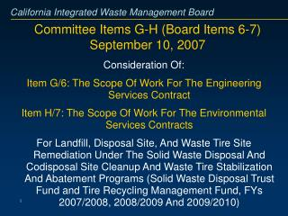 Committee Items G-H (Board Items 6-7)    September 10, 2007
