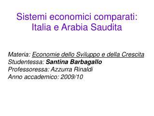 Sistemi economici comparati:  Italia e Arabia Saudita