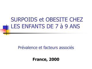 SURPOIDS et OBESITE CHEZ LES ENFANTS DE 7 à 9 ANS