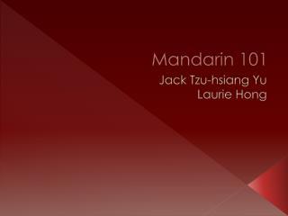Mandarin 101