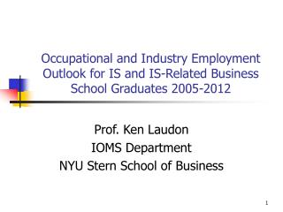 Prof. Ken Laudon IOMS Department NYU Stern School of Business