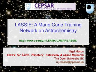 LASSIE: A Marie Curie Training Network on Astrochemistry u-cergy.fr/LERMA-LAMAP/LASSIE/