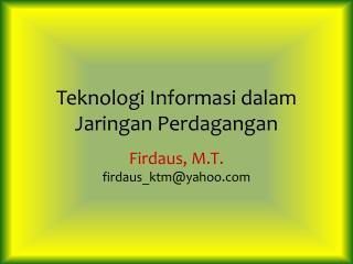Teknologi Informasi dalam Jaringan Perdagangan