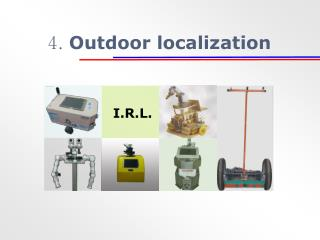 4.  Outdoor localization
