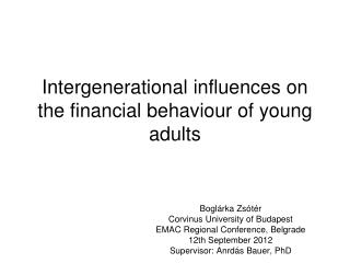 Intergenerational influences on the financial behaviour of young adults