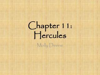Chapter 11: Hercules