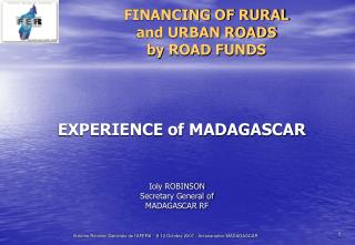FINANCING OF RURAL   and URBAN ROADS  by ROAD FUNDS