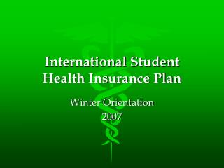 International Student  Health Insurance Plan