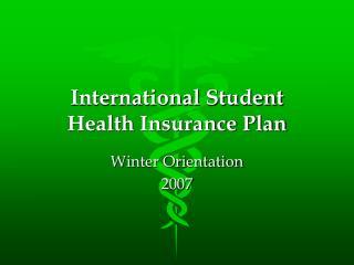 International Student  Health Insurance Plan