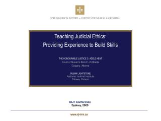 Teaching Judicial Ethics: Providing Experience to Build Skills