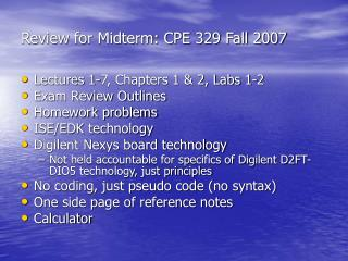 Review for Midterm: CPE 329 Fall 2007