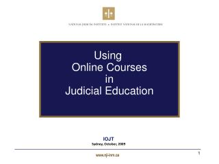 Using  Online Courses in Judicial Education