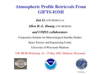 Atmospheric Profile Retrievals From GIFTS-IOMI