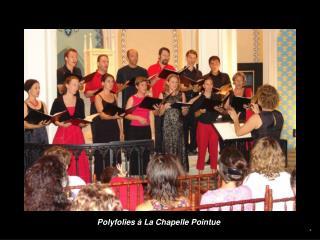 Polyfolies à La Chapelle Pointue