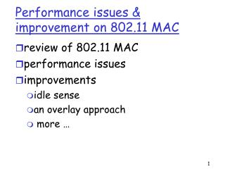 Performance issues & improvement on 802.11 MAC
