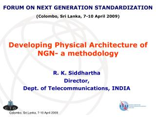 Developing Physical Architecture of NGN- a methodology