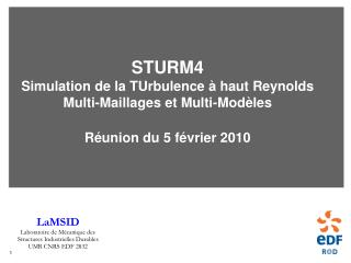 STURM4 Simulation de la TUrbulence à haut Reynolds Multi-Maillages et Multi-Modèles