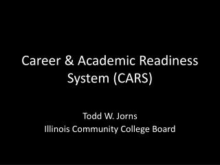 Career & Academic Readiness System (CARS)