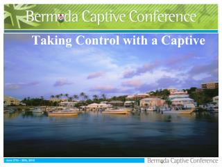 Taking Control with a Captive