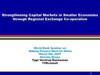 Strengthening Capital Markets in Smaller Economies through Regional Exchange Co-operation