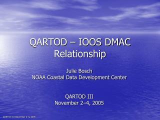 QARTOD – IOOS DMAC Relationship