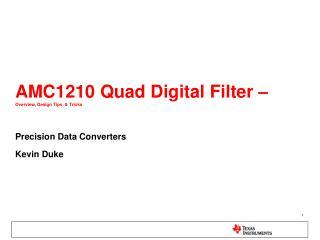 AMC1210 Quad Digital Filter –  Overview, Design Tips, & Tricks