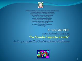"""Sintesi del POF Anno Scolastico 2013-2014 """"La Scuola è aperta a tutti"""""""