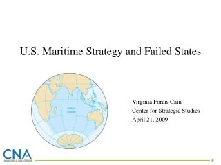 Virginia Foran-Cain  Center for Strategic Studies  April 21, 2009