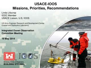 USACE-IOOS Missions, Priorities,  Recommendations