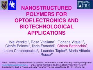 NANOSTRUCTURED POLYMERS FOR OPTOELECTRONICS AND BIOTECHNOLOGICAL APPLICATIONS