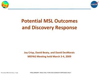Potential MSL Outcomes and Discovery Response