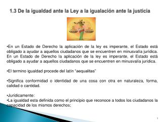 1.3 De la igualdad ante la Ley a la igualación ante la justicia