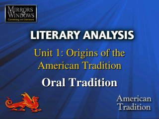 Unit 1: Origins of the  American Tradition
