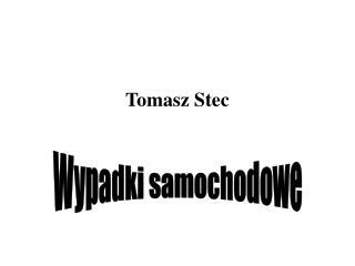 Tomasz Stec