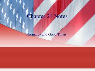 Chapter 21 Notes